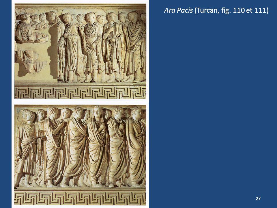 Ara Pacis (Turcan, fig. 110 et 111)