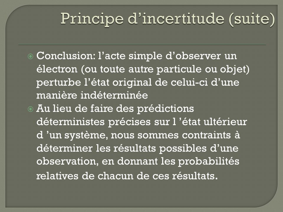 Principe d'incertitude (suite)