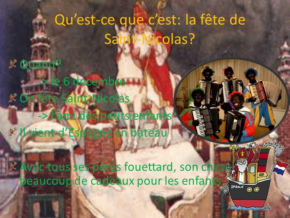 Qu'est-ce que c'est: la fête de Saint-Nicolas