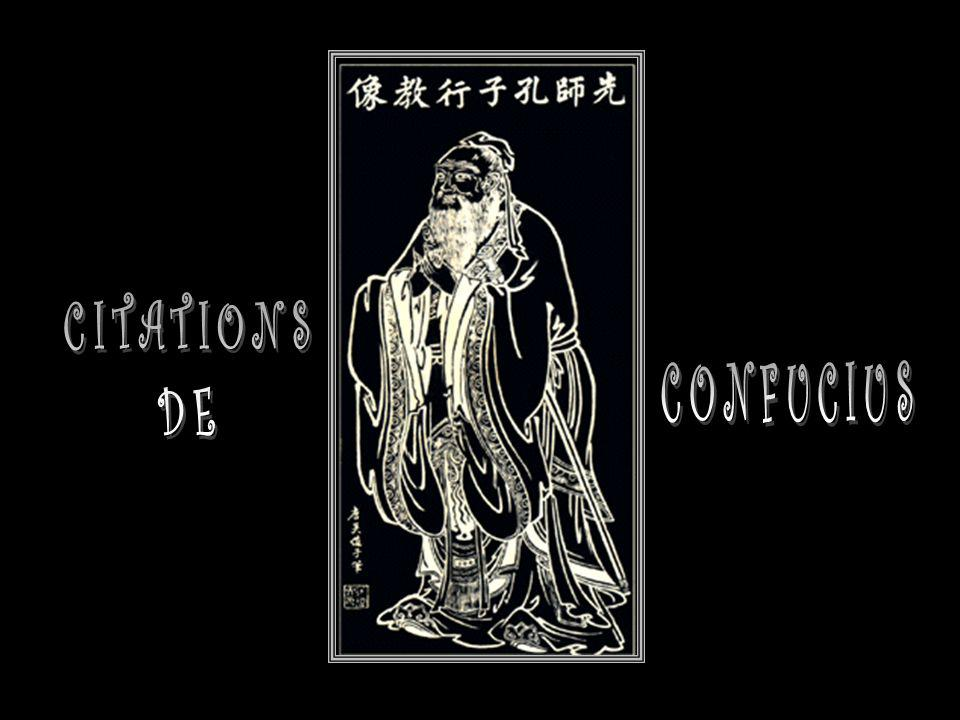 CITATIONS DE CONFUCIUS