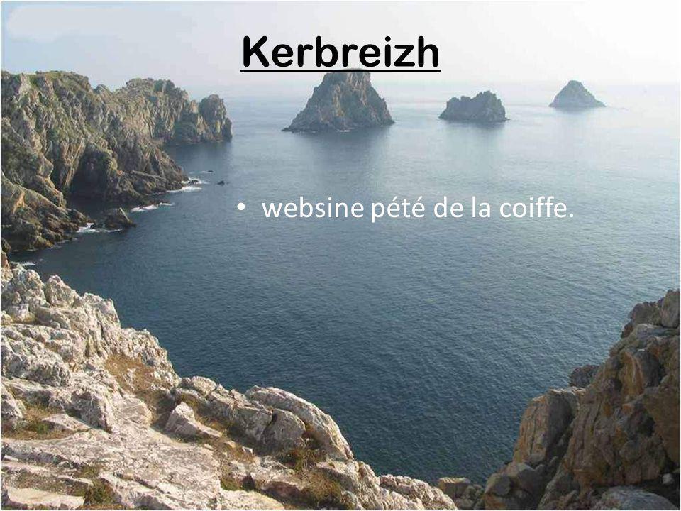 Kerbreizh websine pété de la coiffe.