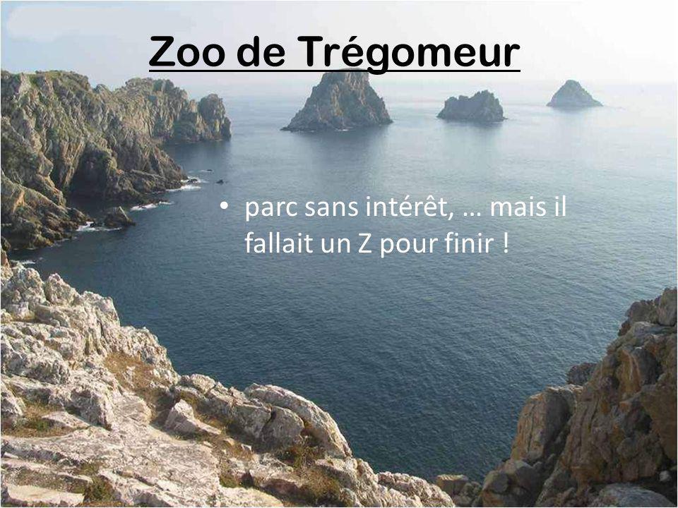 Zoo de Trégomeur parc sans intérêt, … mais il fallait un Z pour finir !