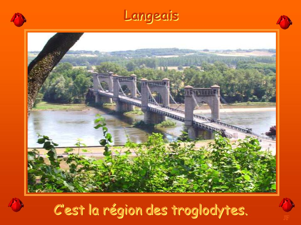 C'est la région des troglodytes.