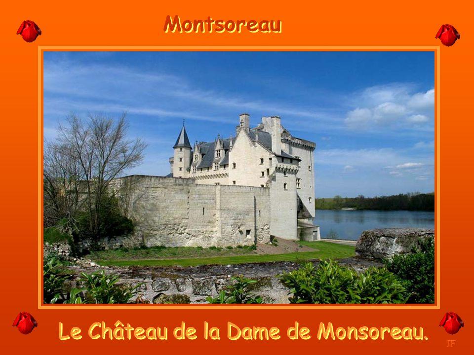 Le Château de la Dame de Monsoreau.