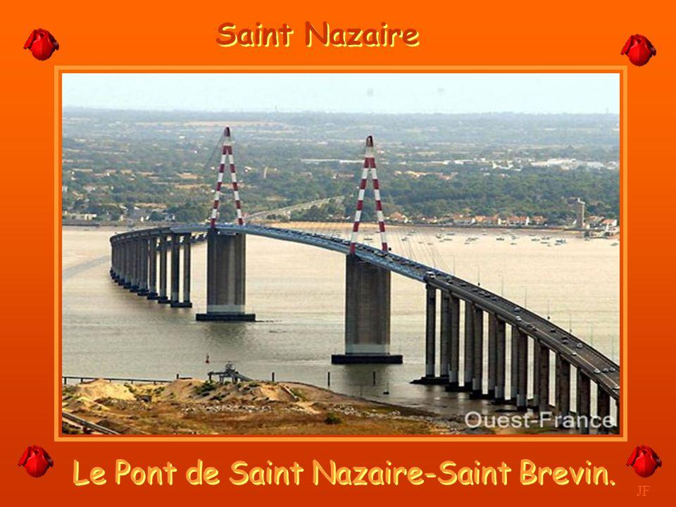 Le Pont de Saint Nazaire-Saint Brevin.