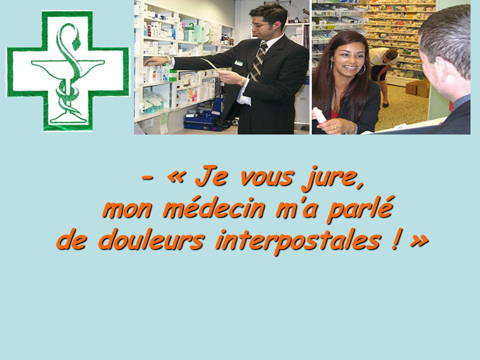 de douleurs interpostales ! »