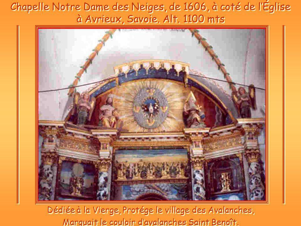 Chapelle Notre Dame des Neiges, de 1606, à coté de l'Église à Avrieux, Savoie. Alt. 1100 mts