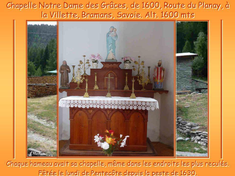 Fêtée le lundi de Pentecôte depuis la peste de 1630.