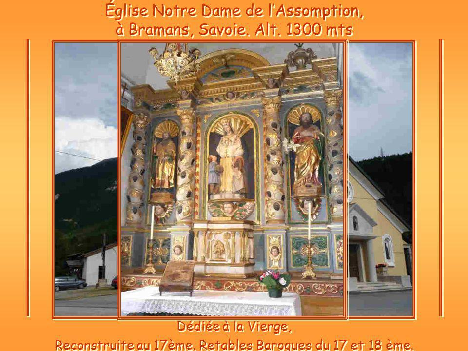 Église Notre Dame de l'Assomption, à Bramans, Savoie. Alt. 1300 mts