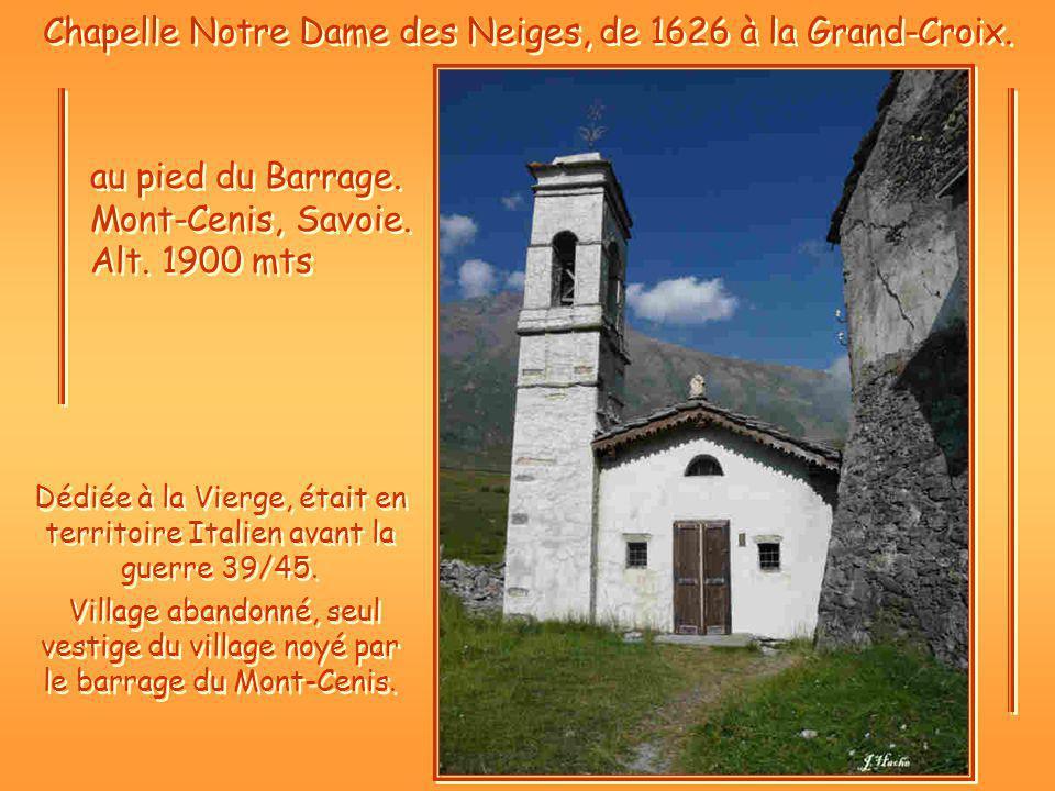 Chapelle Notre Dame des Neiges, de 1626 à la Grand-Croix.