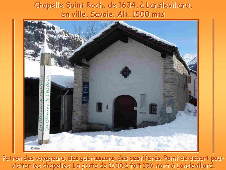 Chapelle Saint Roch, de 1634, à Lanslevillard, en ville, Savoie. Alt
