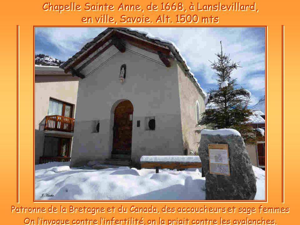 Chapelle Sainte Anne, de 1668, à Lanslevillard, en ville, Savoie. Alt