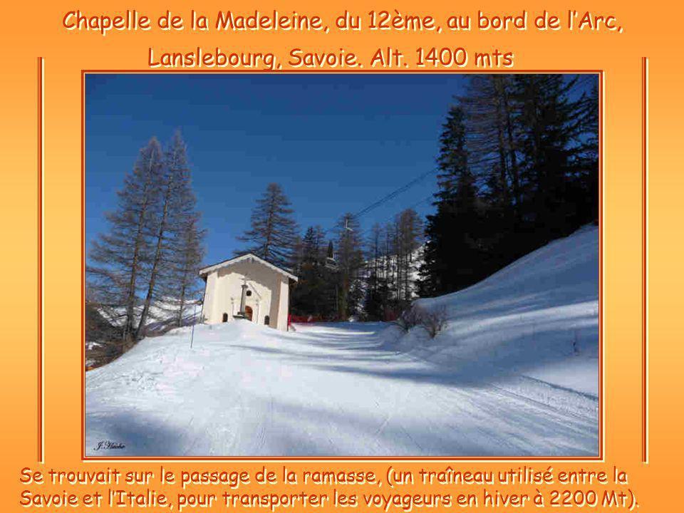Chapelle de la Madeleine, du 12ème, au bord de l'Arc,