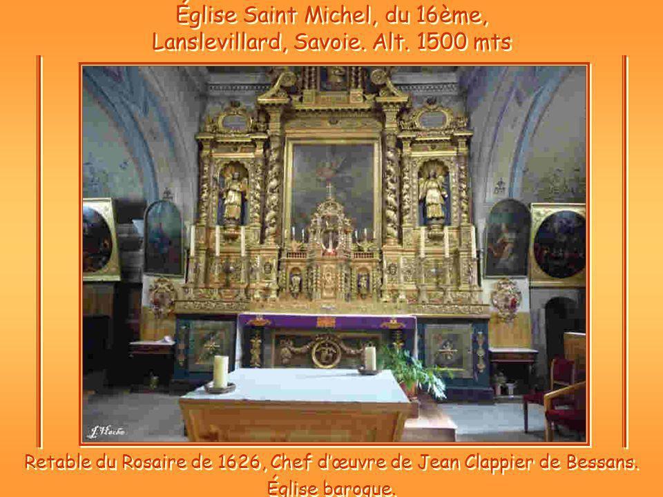 Église Saint Michel, du 16ème, Lanslevillard, Savoie. Alt. 1500 mts