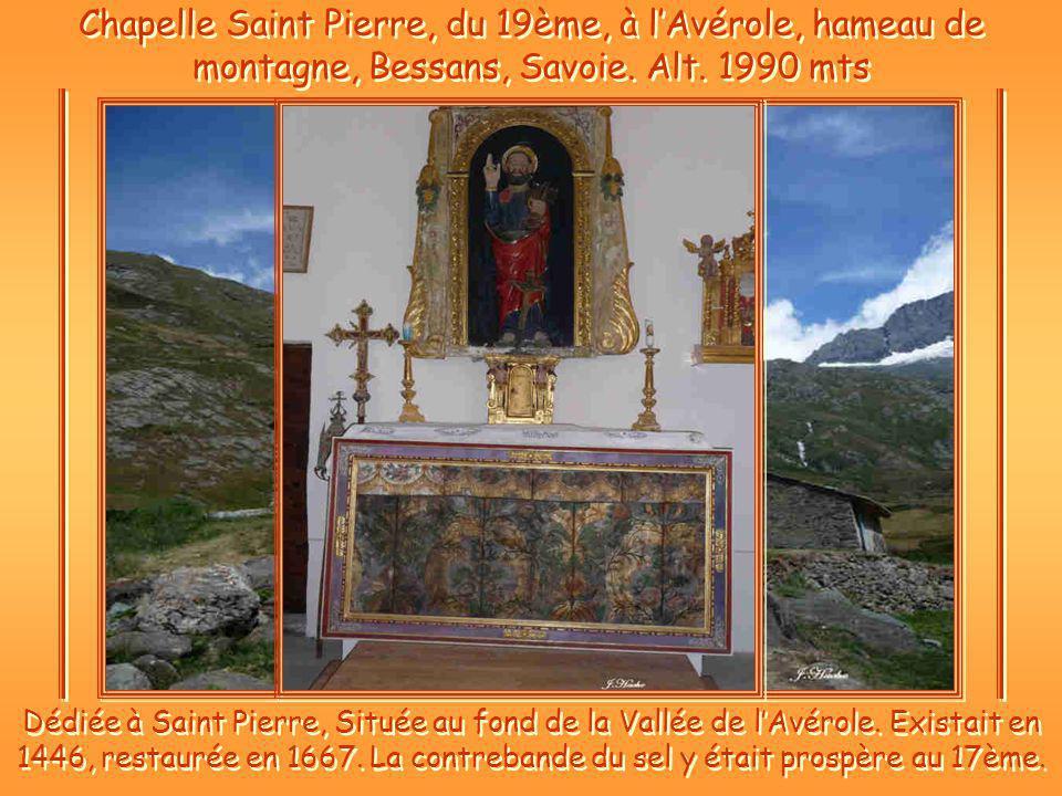 Chapelle Saint Pierre, du 19ème, à l'Avérole, hameau de montagne, Bessans, Savoie. Alt. 1990 mts