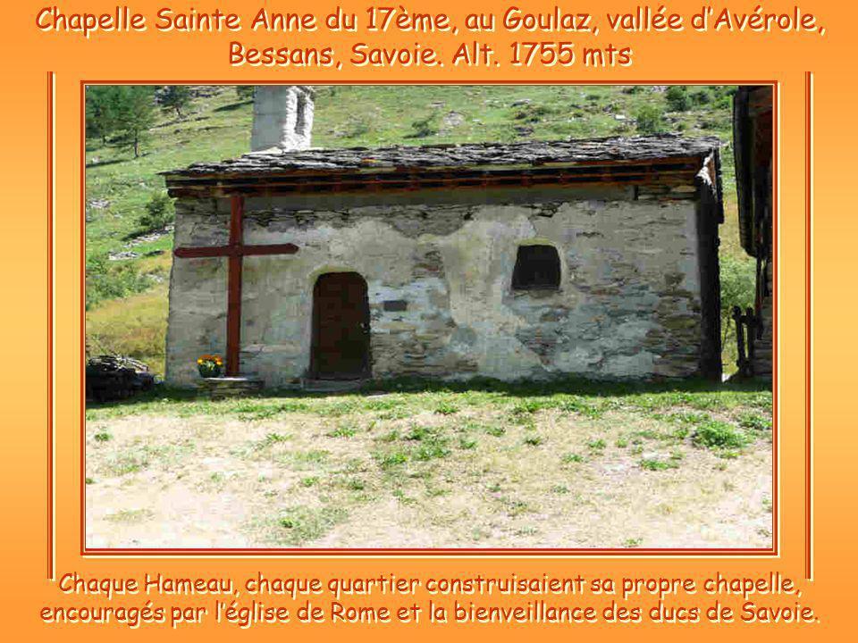 Chapelle Sainte Anne du 17ème, au Goulaz, vallée d'Avérole, Bessans, Savoie. Alt. 1755 mts