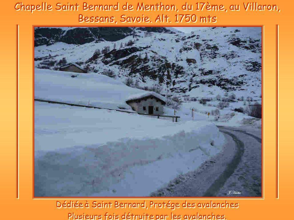 Chapelle Saint Bernard de Menthon, du 17ème, au Villaron, Bessans, Savoie. Alt. 1750 mts