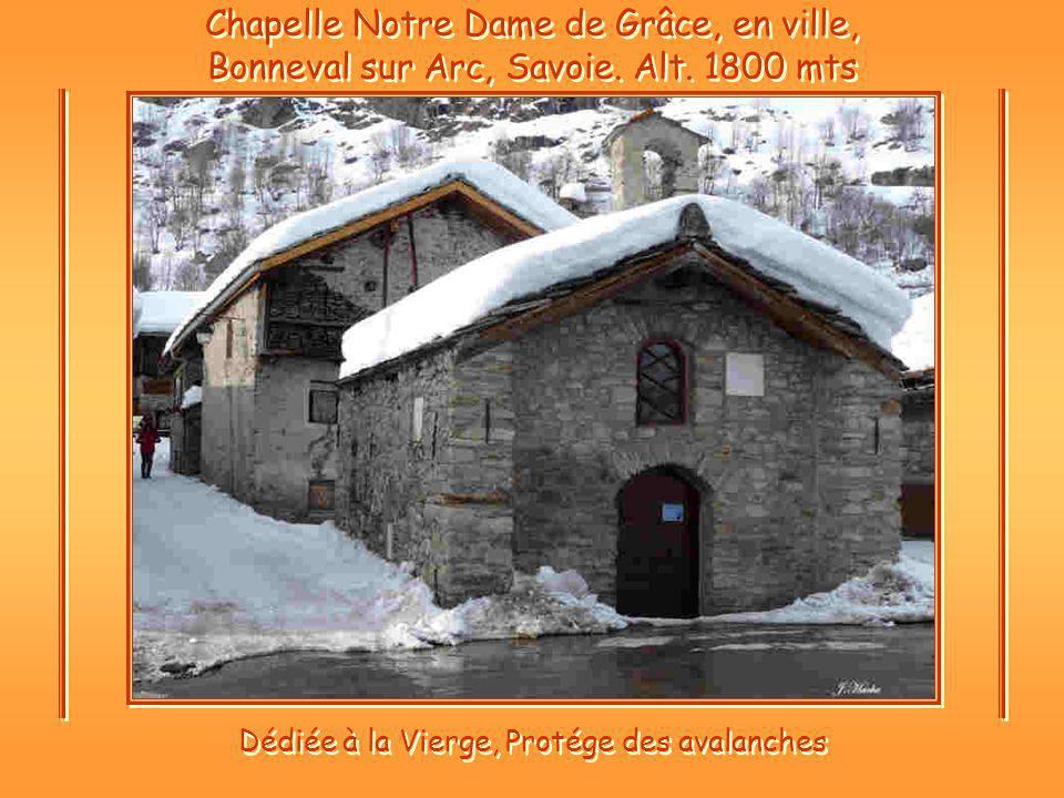 Dédiée à la Vierge, Protége des avalanches