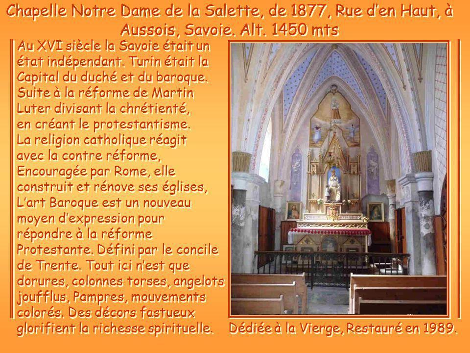 Dédiée à la Vierge, Restauré en 1989.