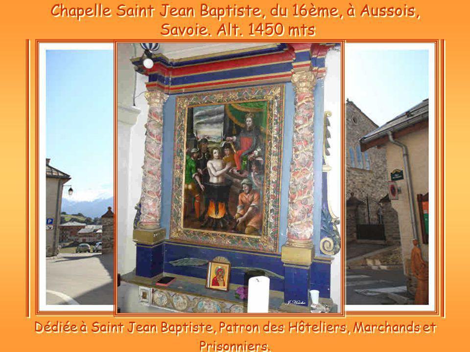 Dédiée à Saint Jean Baptiste, Patron des Hôteliers, Marchands et