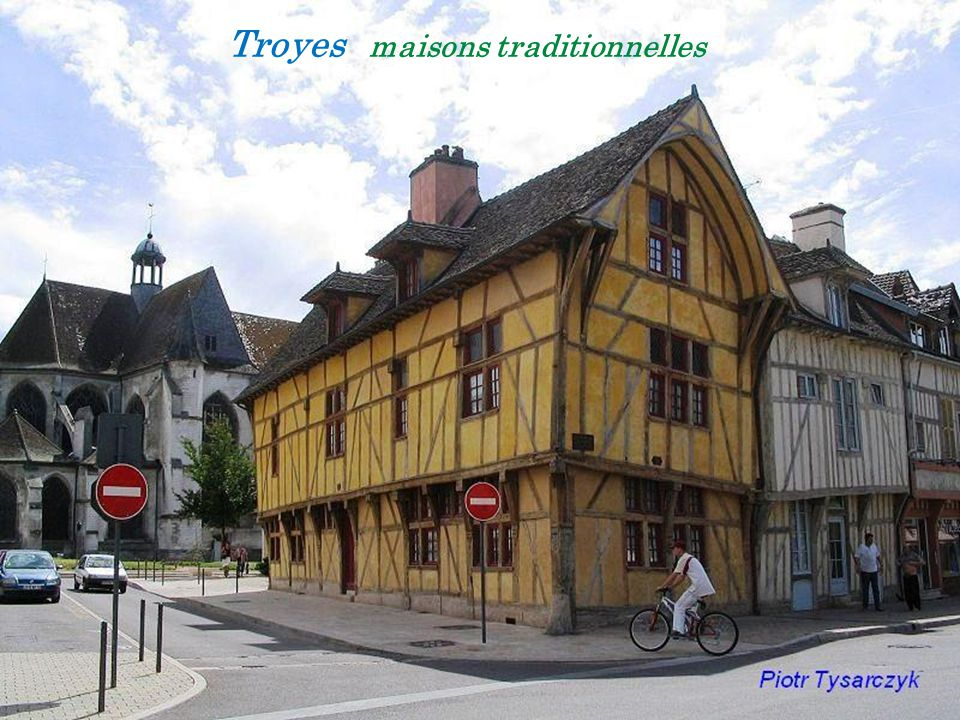 Troyes maisons traditionnelles