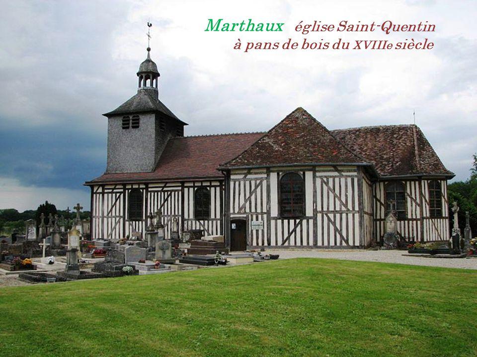 Marthaux église Saint-Quentin . à pans de bois du XVIIIe siècle