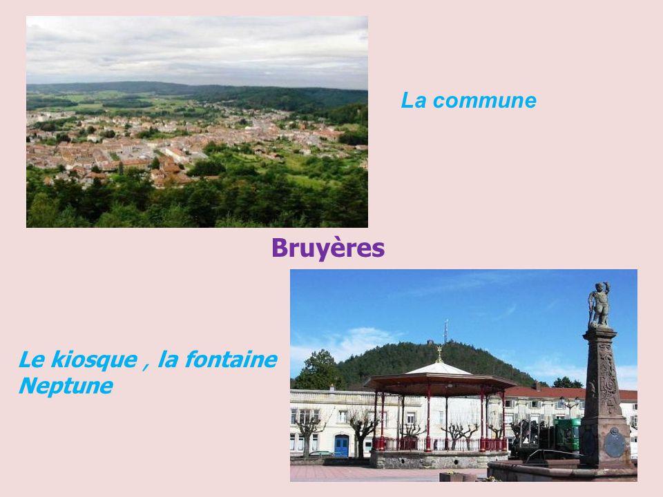 La commune Bruyères Le kiosque , la fontaine Neptune
