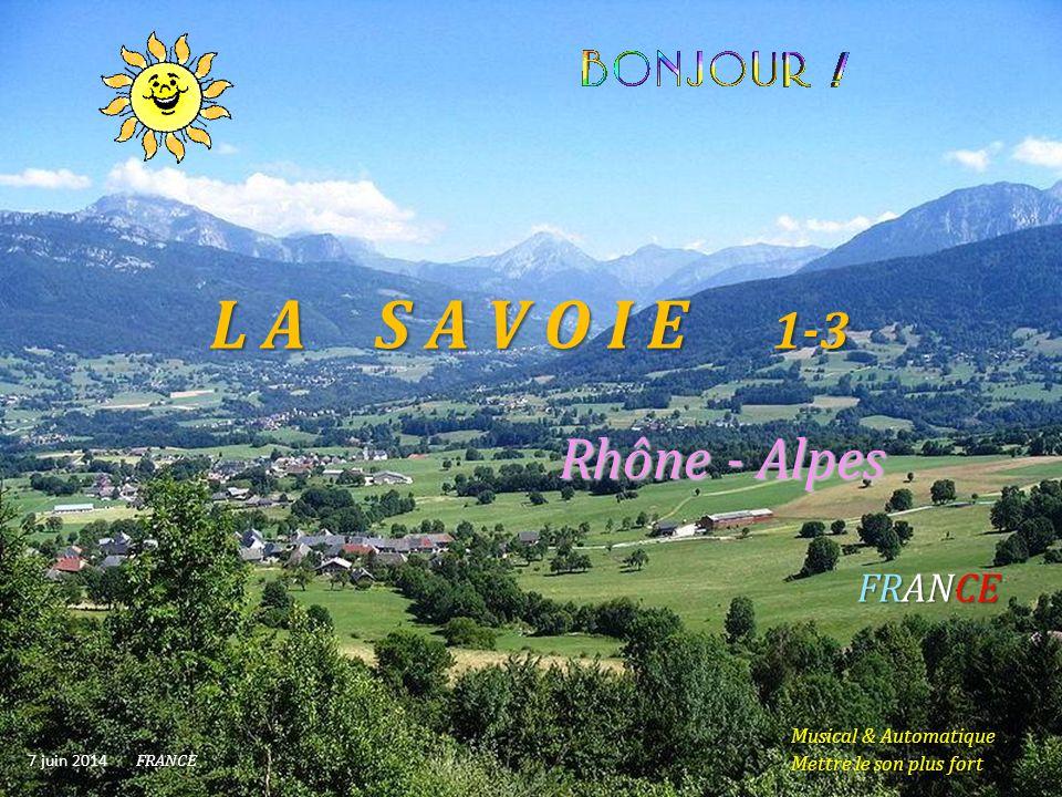 L A S A V O I E 1-3 Rhône - Alpes FRANCE