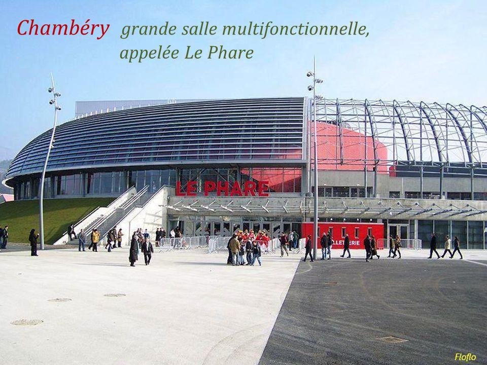 Chambéry grande salle multifonctionnelle, . appelée Le Phare