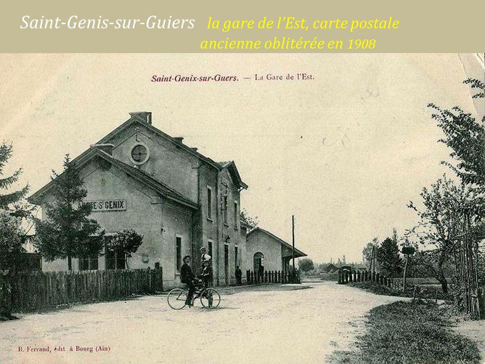 Saint-Genis-sur-Guiers la gare de l'Est, carte postale