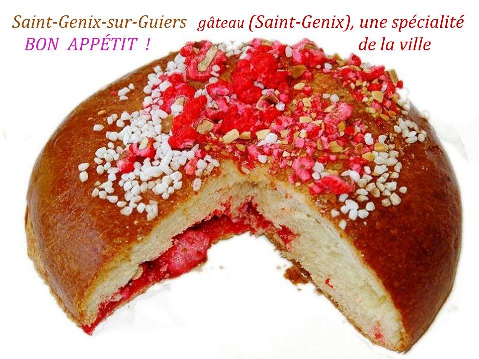 Saint-Genix-sur-Guiers gâteau (Saint-Genix), une spécialité