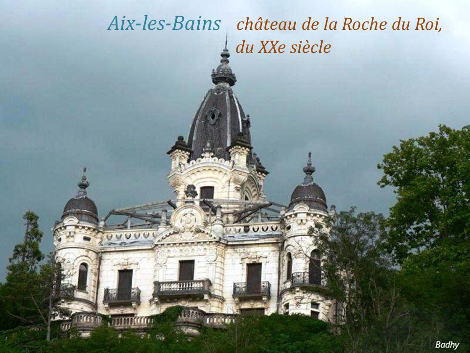 Aix-les-Bains château de la Roche du Roi, . du XXe siècle