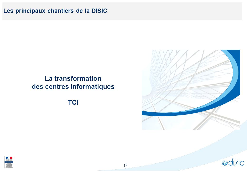 Le contexte du programme de transformation des centres informatiques