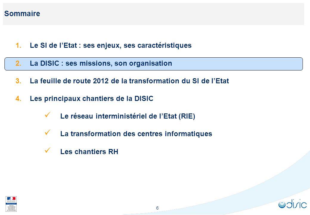 La création de la DISIC apporte des réponses interministérielles à ces enjeux de transformation