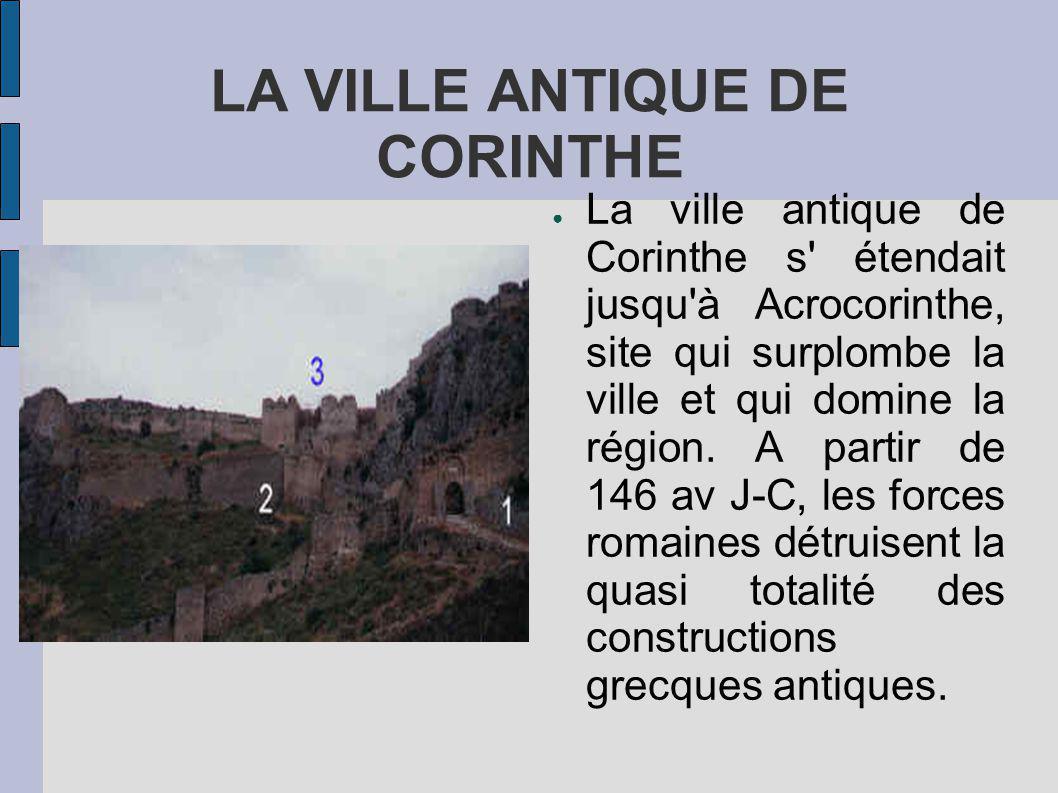 LA VILLE ANTIQUE DE CORINTHE