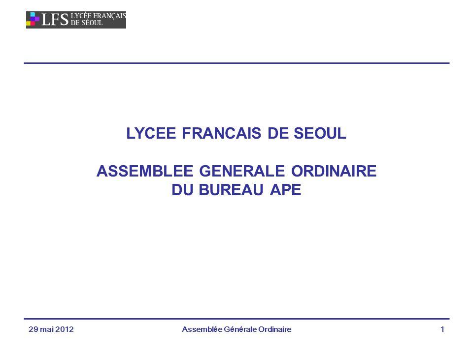 LYCEE FRANCAIS DE SEOUL ASSEMBLEE GENERALE ORDINAIRE DU BUREAU APE