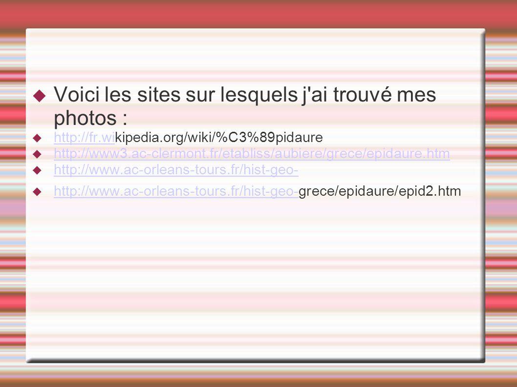 Voici les sites sur lesquels j ai trouvé mes photos :