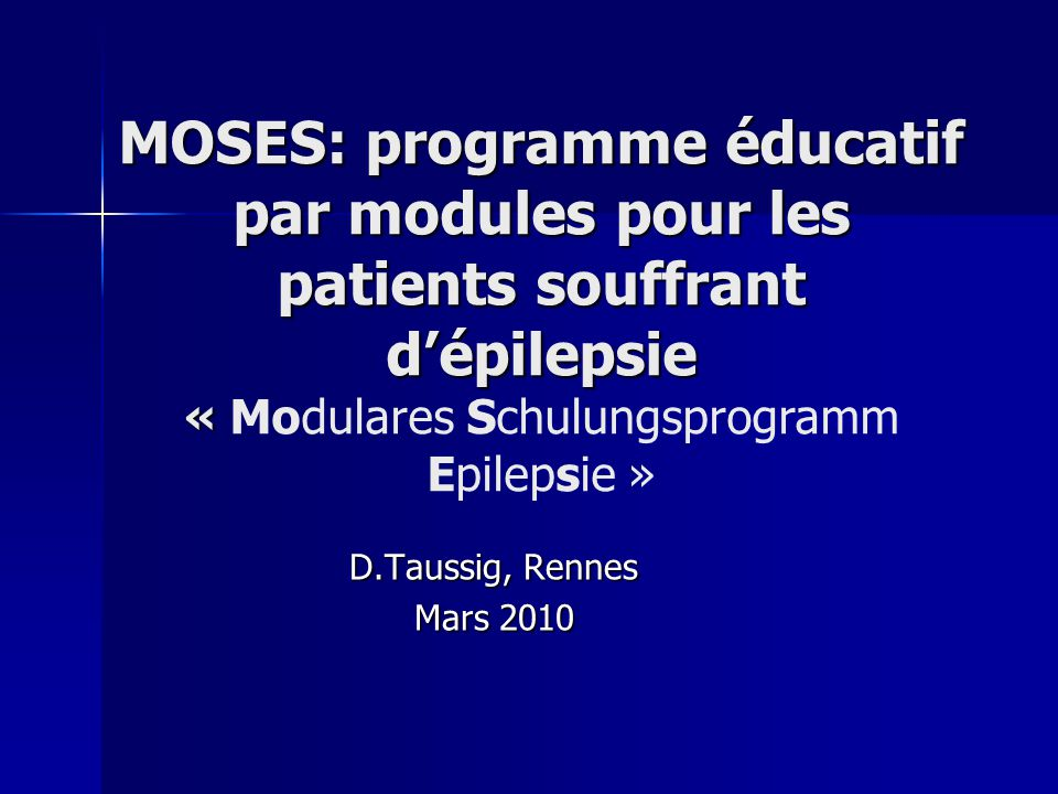 MOSES: programme éducatif par modules pour les patients souffrant d'épilepsie « Modulares Schulungsprogramm Epilepsie »