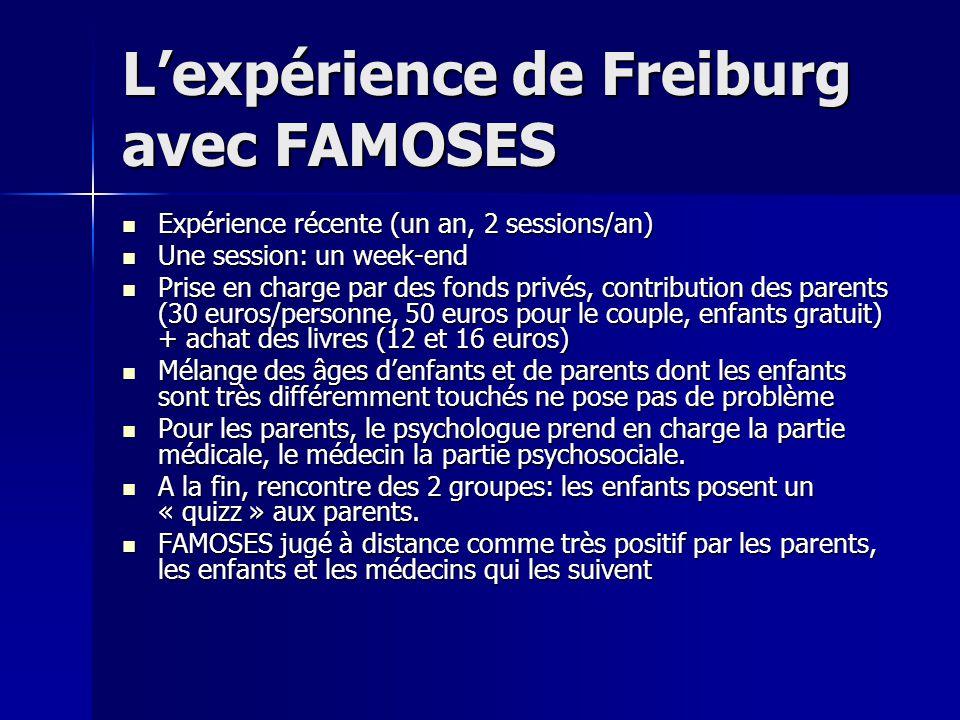 L'expérience de Freiburg avec FAMOSES