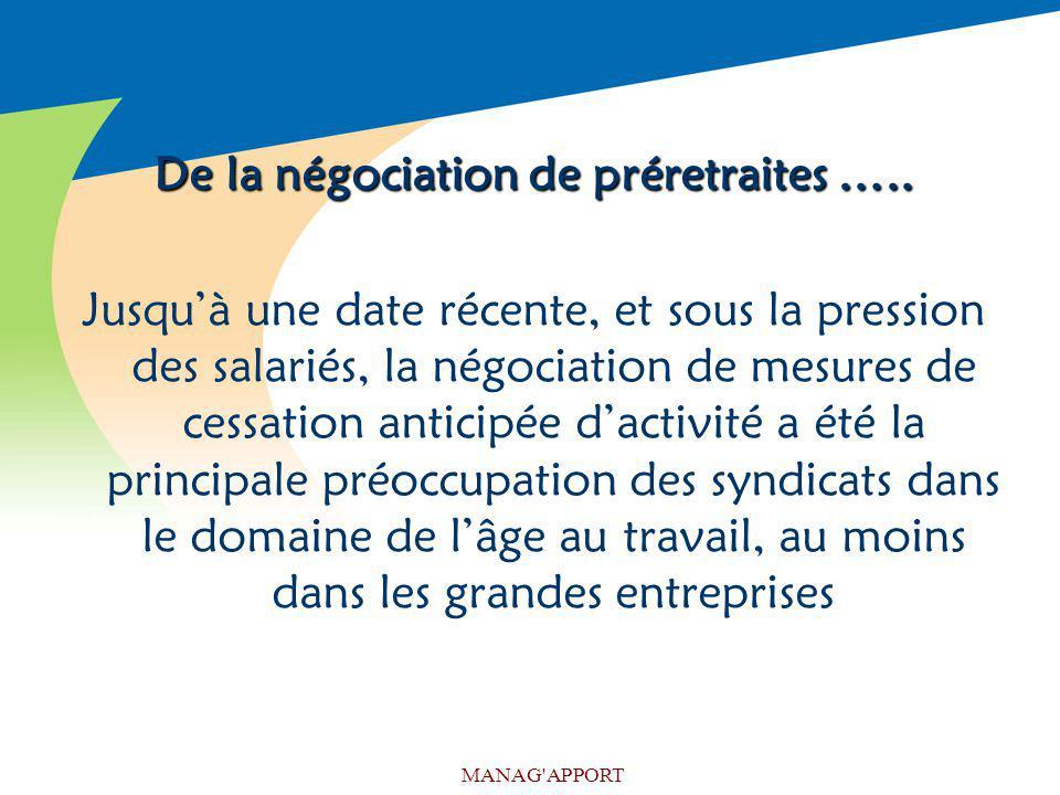 De la négociation de préretraites …..