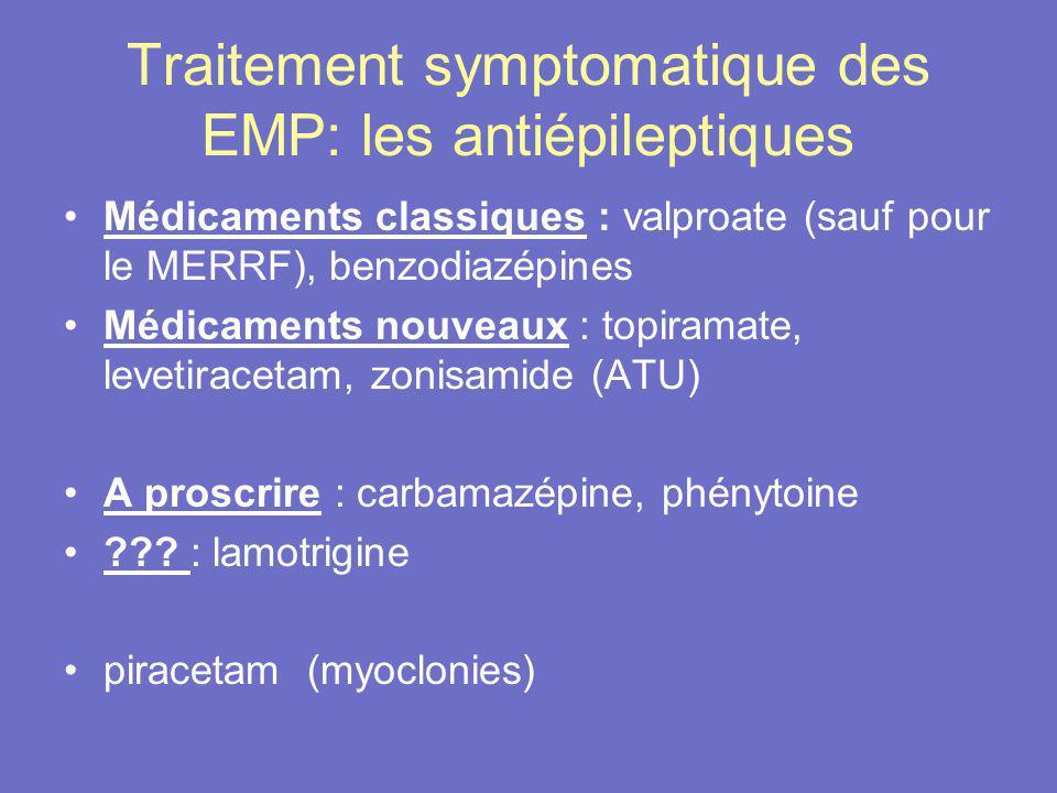 Traitement symptomatique des EMP: les antiépileptiques