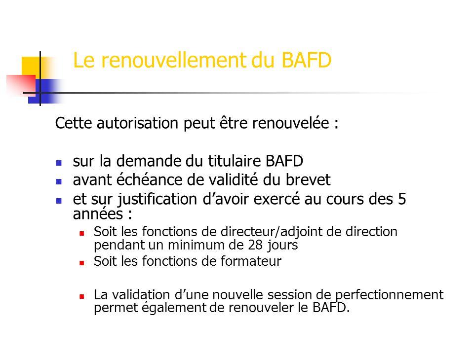 Le renouvellement du BAFD