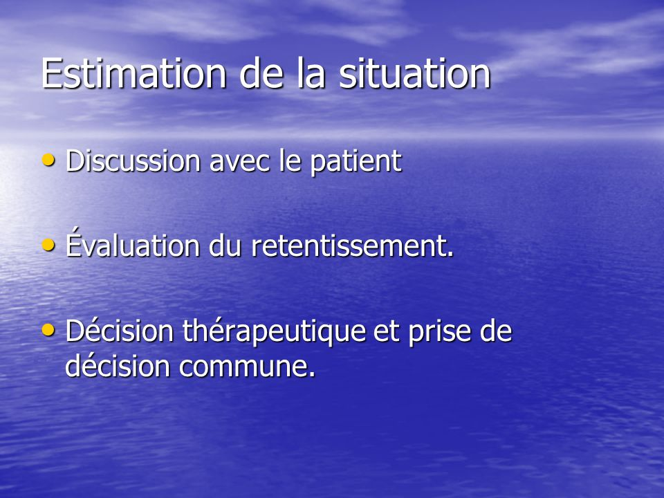 Estimation de la situation