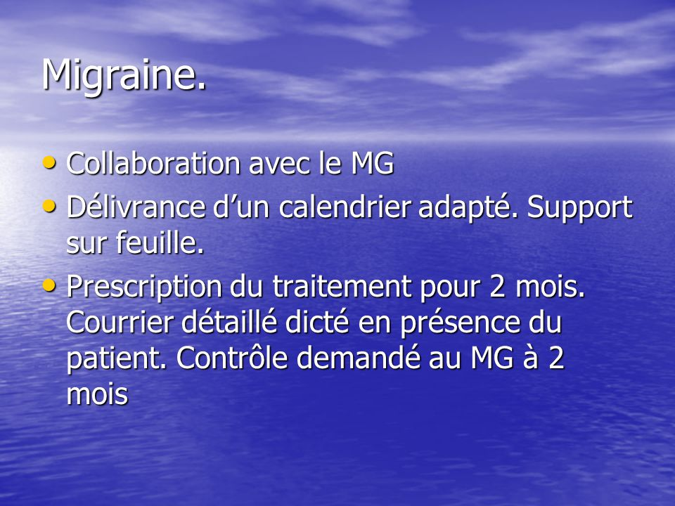 Migraine. Collaboration avec le MG