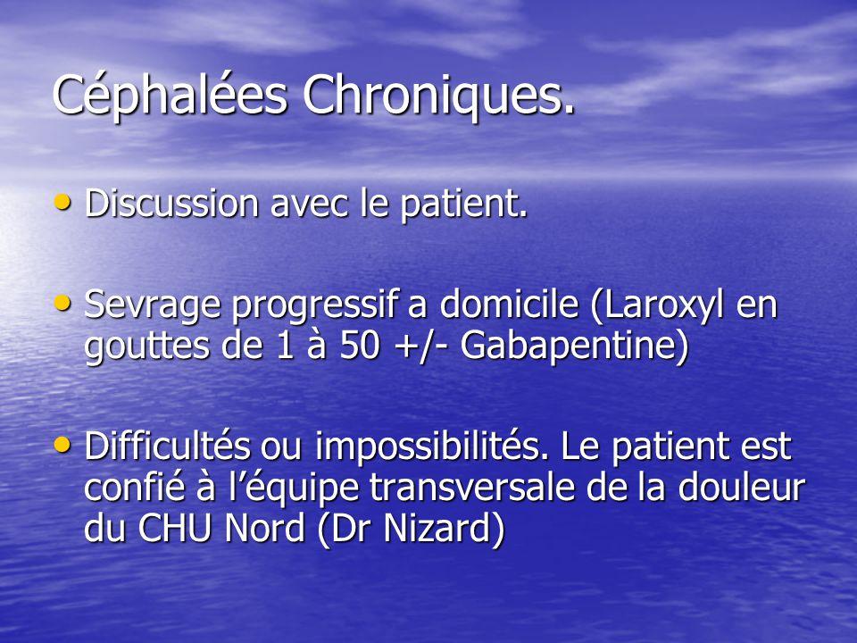Céphalées Chroniques. Discussion avec le patient.