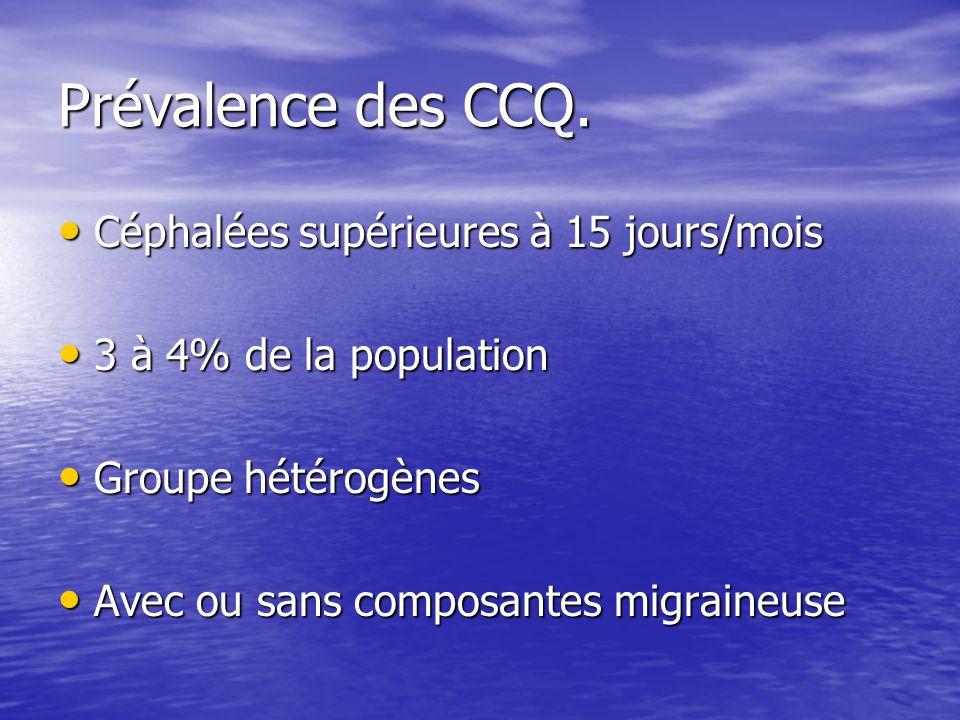 Prévalence des CCQ. Céphalées supérieures à 15 jours/mois