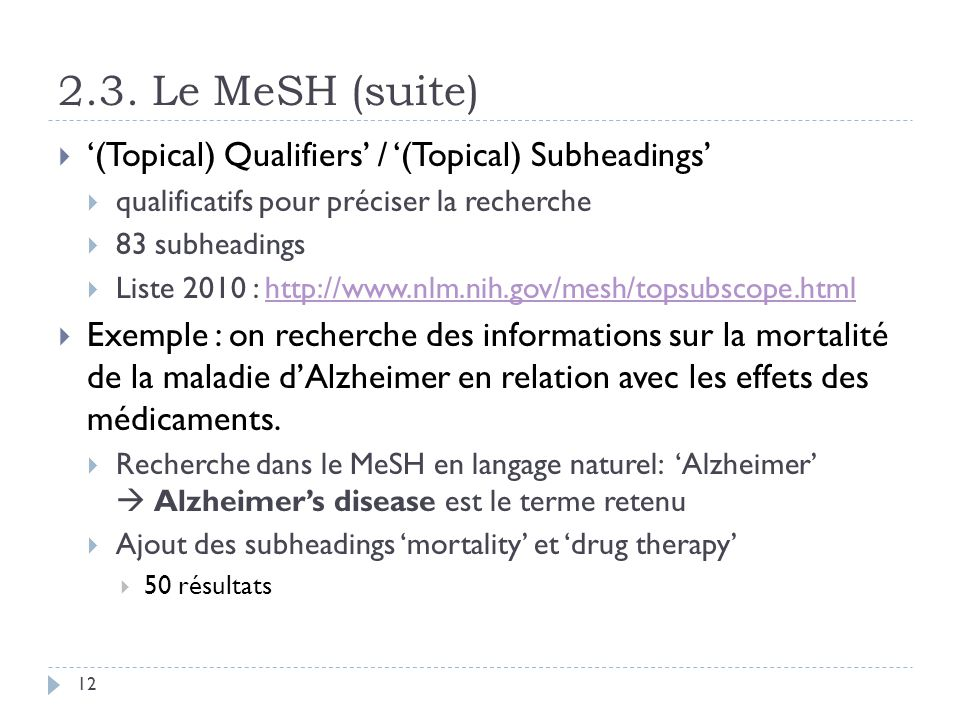 2.3. Le MeSH (suite) '(Topical) Qualifiers' / '(Topical) Subheadings'