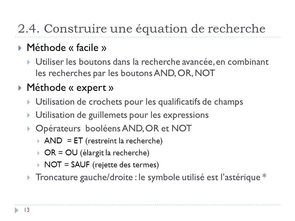 2.4. Construire une équation de recherche