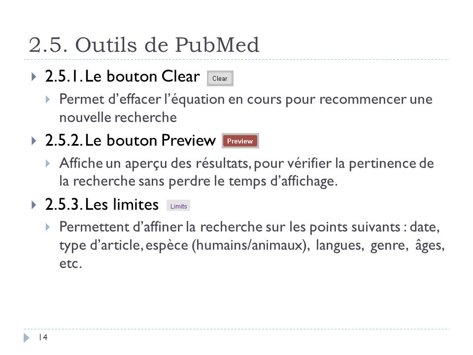 2.5. Outils de PubMed 2.5.1. Le bouton Clear 2.5.2. Le bouton Preview