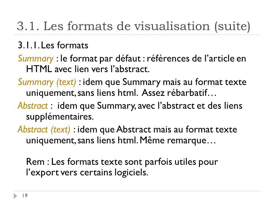 3.1. Les formats de visualisation (suite)